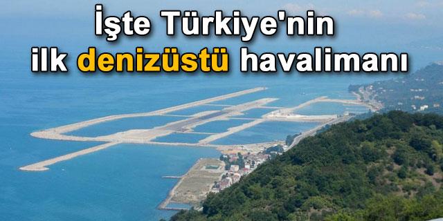"""Türkiye'nin ilk deniz üstü havaalanı """"Ordu-Giresun Havalimanı"""""""